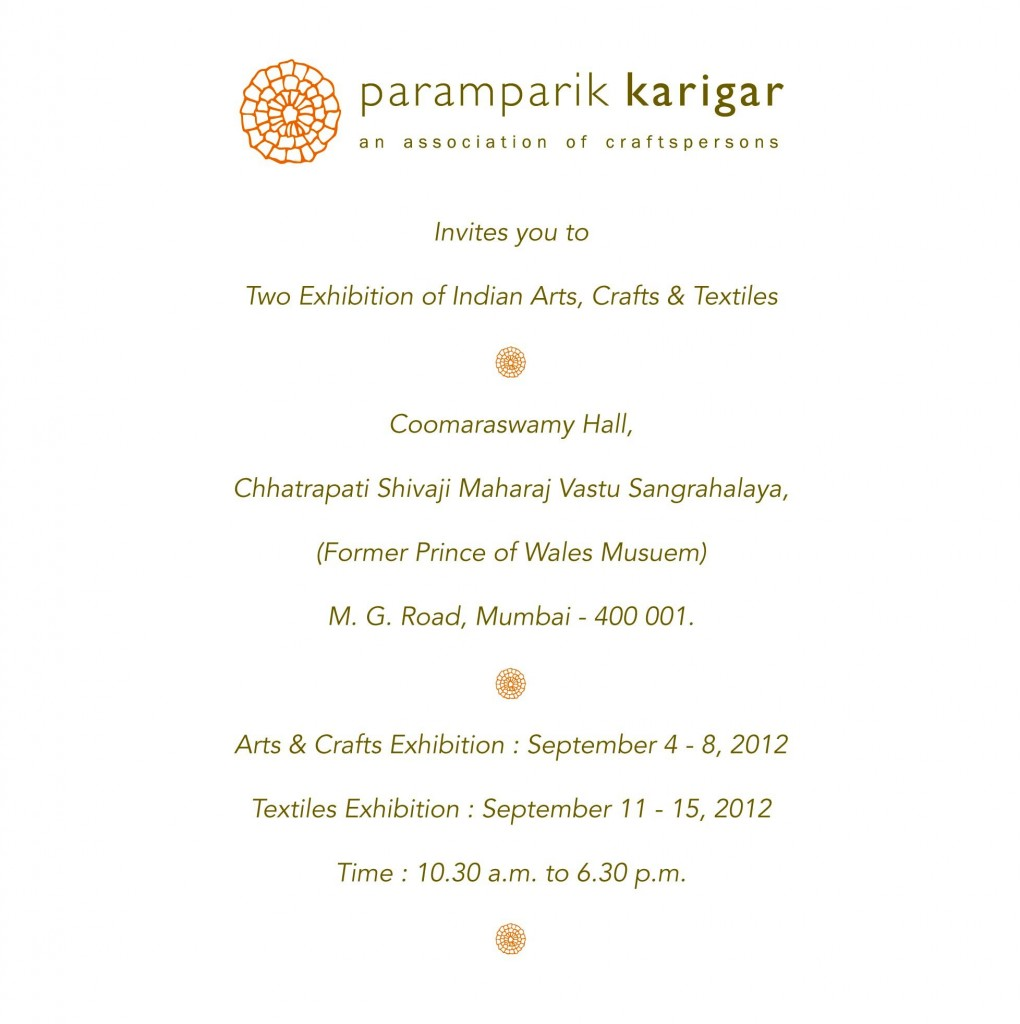 Paramparik Karigar Invites you to Two Exhibitions of Indian Arts, Crafts and Textiles